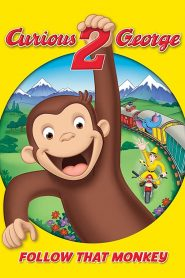Curious George 2: Follow That Monkey!