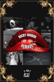 Rocky Horror Remade