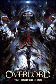 Overlord: The Undead King