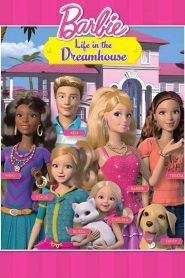 Barbie: Life in the Dreamhouse