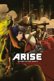 Ghost in the Shell Arise – Border 4: Ghost Stands Alone