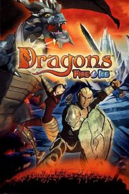 Dragons: Fire & Ice